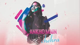 Aankhon Mein Tera Hi Chehra - Namita Choudhary Ft. Sagar Kalra | Cover | Aryans
