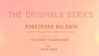 FSG Originals Series: Rosecrans Baldwin + Eleanor Friedberger