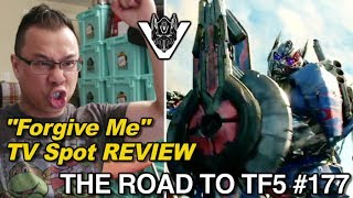 "TV Spot REVIEW to ""Forgive Me"" Transformers The Last Knight - [THE ROAD TO TF5 #177]"