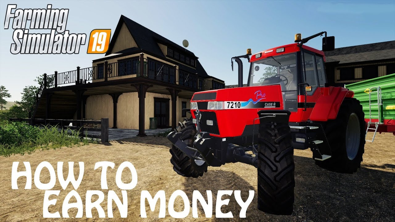 How To Earn Money In Farming Simulator 2019 Probs Not The Fastest Way Tho Ps4 Xbox One Youtube