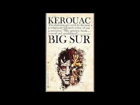 Jack Kerouac - Big Sur (Complete Audio Book With Chapter Tracks)