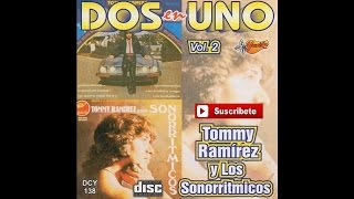 Tommy Ramirez y Los Sonorritmicos - Ya No Llores Pajarillo