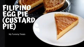 Download HOW TO MAKE FILIPINO-STYLE EGG PIE (CUSTARD PIE) | RECIPE Mp3 and Videos