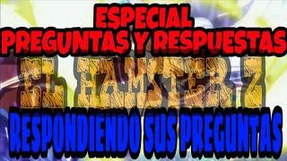 ESPECIAL PREGUNTAS Y RESPUESTAS||RESPONDIENDO SUS PREGUNTAS