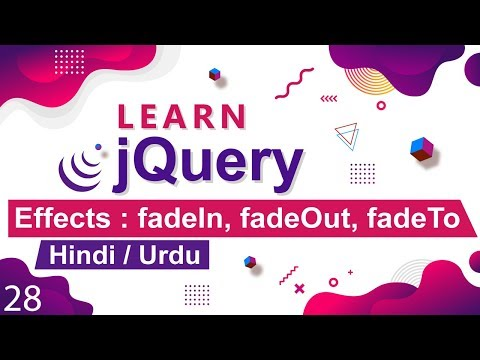 jQuery fadeIn, fadeOut, fadeToggle, fadeTo Tutorial in Hindi / Urdu thumbnail
