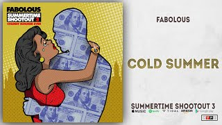 Fabolous - Cold Summer (Summertime Shootout 3)