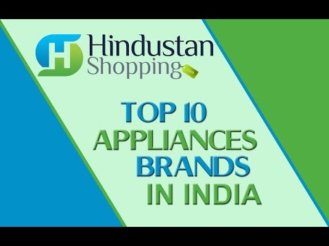 Top ten appliances brands in india buy home kitchen appliances online hindustan shopping Top home furniture brands in india