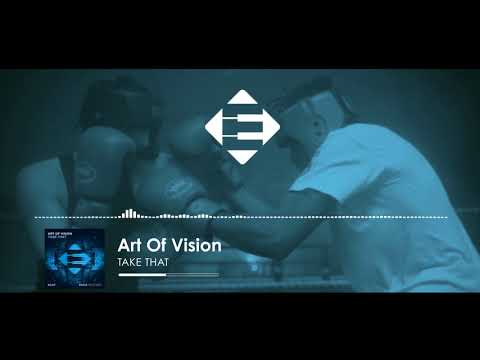 Art Of Vision - Take That (Original Mix)[FREE DOWNLOAD]