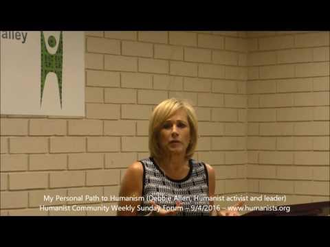 Humanist Community Forum (2016-09-04): My Personal Path to Humanism (Debbie Allen)