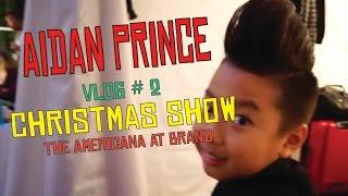 The americana at brand christmas show | vlog #2 | aidan prince