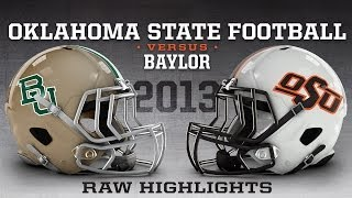 #10 Oklahoma State vs. #4 Baylor - 2013 Football Highlights