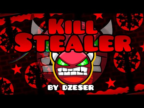 Geometry Dash [1.9] (Demon) - Kill Stealer By Dzeser