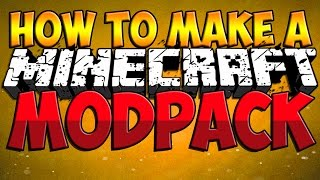 How To Make A Minecraft Modpack - Minecraft Modpack Tutorial! (Minecraft Tutorial)