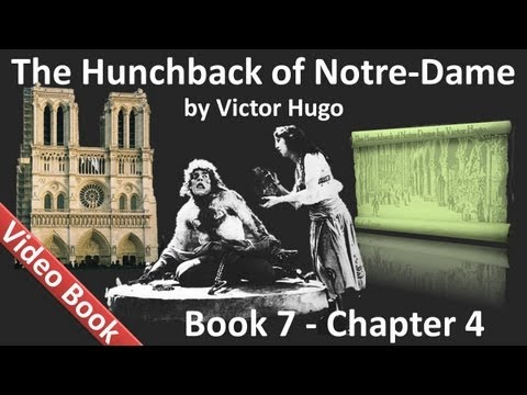 Book 07 - Chapter 4 - The Hunchback of Notre Dame by Victor Hugo - ANArKH