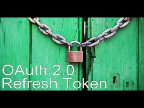 OAuth 2 0 Refresh Tokens