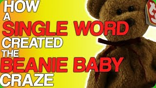 How a Single Word Created the Beanie Baby Craze (Our favourite toy collections)