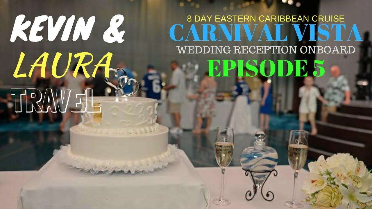 Caribbean weddings grand turk - Carnival Vista 2017 Wedding Reception I Win Again Caribbean Cruise Grand Turk San Juan St Kitts