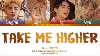 A.C.E (에이스) - TAKE ME HIGHER (Color Coded Lyrics Eng/Rom/Han)