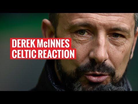 Derek McInnes | Celtic Reaction