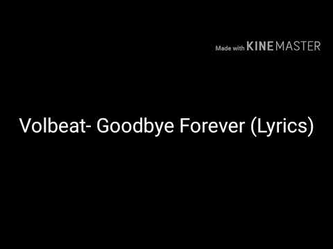 Volbeat-Goodbye Forever (Lyrics)