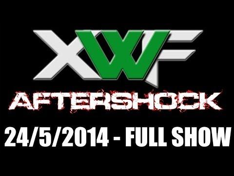 XWF Aftershock 24/5/14 - Full Show (HD) | WWE 2K14