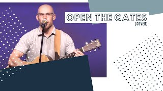 Open the Gates (cover) | Calvary Fellowship