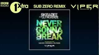 SKIBADEE FEAT. LILY MCKENZIE - NEVER GONNA BREAK (SUB ZERO REMIX) (CRISSY CRISS 1XTRA ACE OF CLUBS)