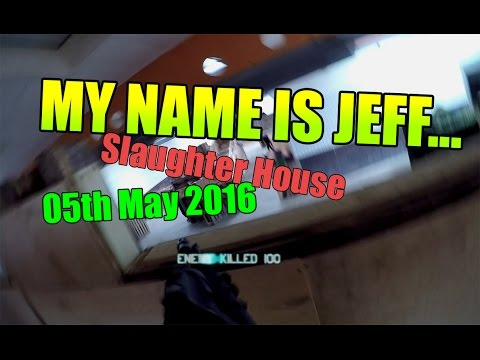 MY NAME IS JEFF - Slaughter House - 05th May 2016 [Polarstar M4 and Marui MP7 gbb Gameplay]