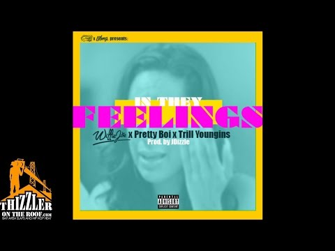 Willie Joe x Trill Youngins x Pretty Boi - In They Feelings (prod. JDizzle) [Thizzler.com Exclusive]