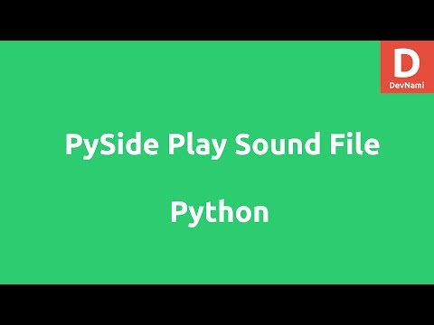Play Sound Files with PySide in Python