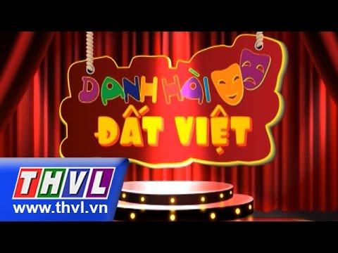 THVL | Danh hài đất Việt - Tập 32: Chí Tài, Trấn Thành, Lê Khánh, Thu Trang, Lê Giang,...
