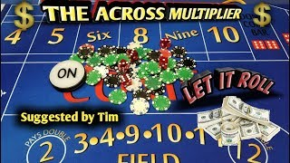Craps Strategy - The Across Multiplier - HIGH RISK HIGH REWARD to win at craps!