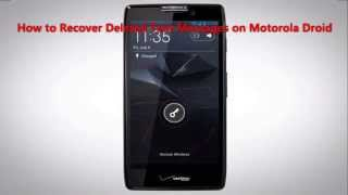 How to Recover Deleted Text Messages on Motorola Droid