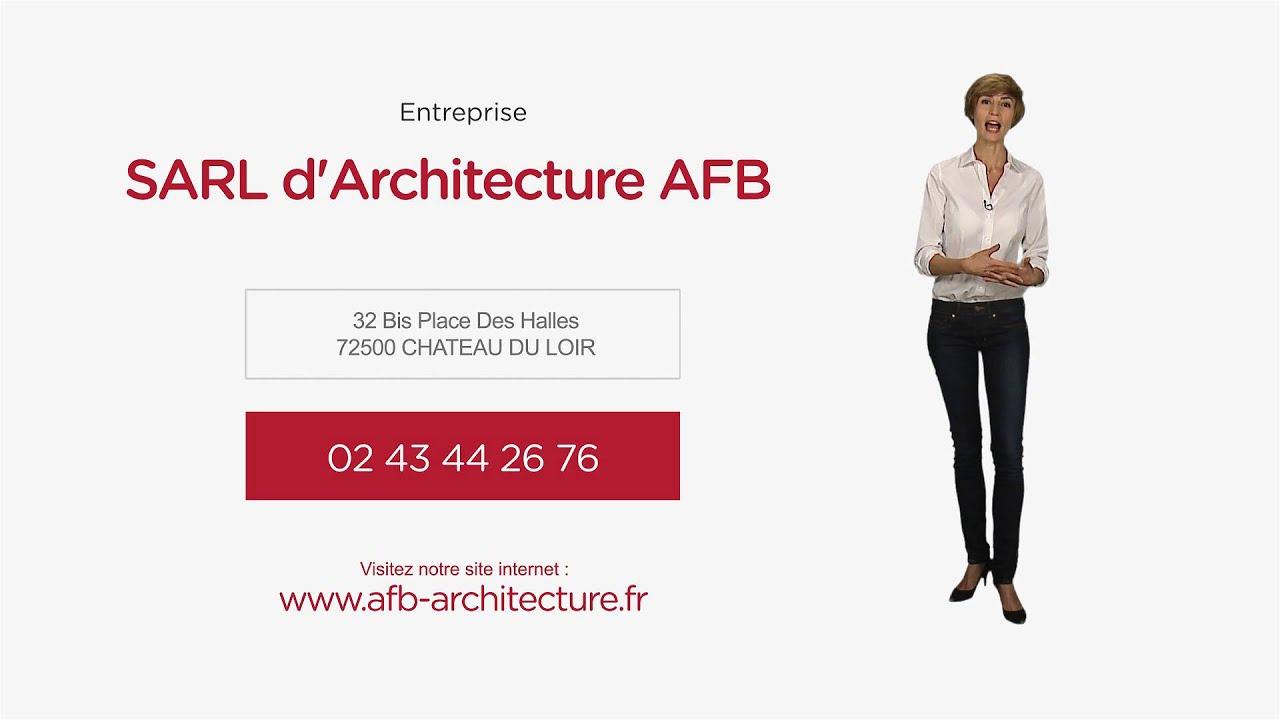 Architecte bureau d 39 tude dans la sarthe sarl d 39 architecture afb youtube - Architecte bureau d etude ...
