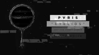 PVRIS - Eyelids