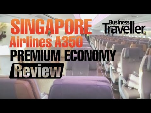 Singapore Airlines A350 Premium Economy Class Review - Business Traveller
