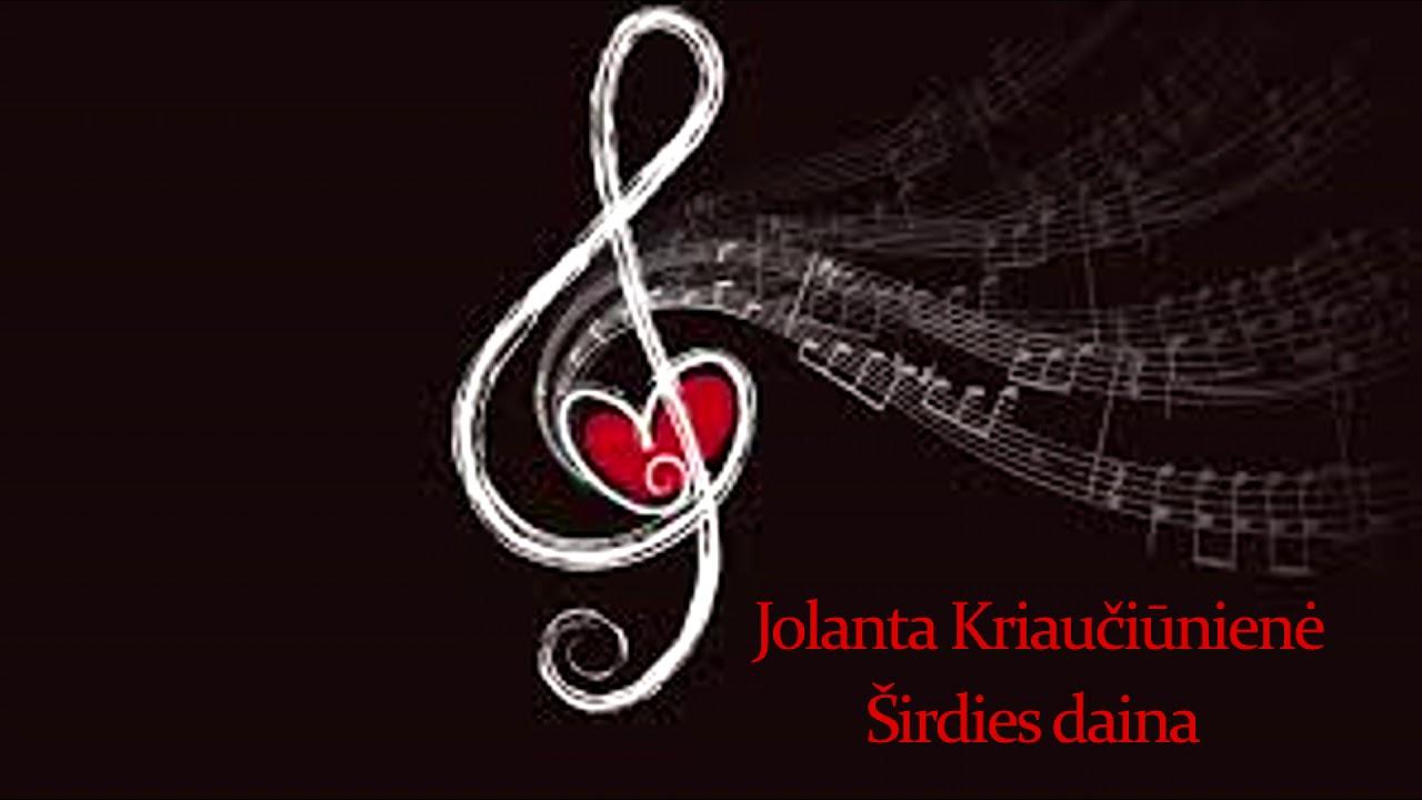Jolanta Kriaučiūnienė - Širdies daina