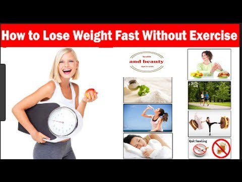 How to lose weight fast without exercise | How to lose weight fast at home