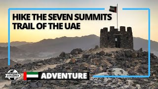 How to walk the Seven Summits trail in Fujairah | United Arab Emirates