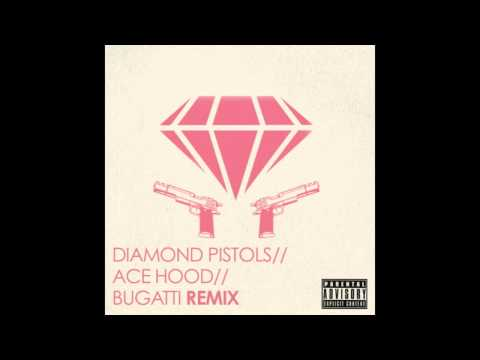 Ace Hood - Bugatti (Diamond Pistols Remix)