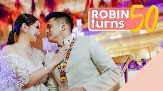 My Husband Turns 50 [The Philippine Icon Robin Padilla]