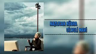 Nazlıcan Kübra - Cilveli Mavi Resimi