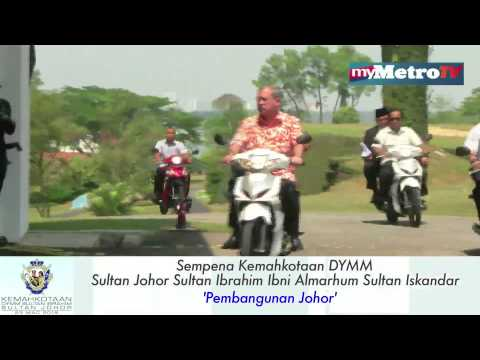Sempena Kemahkotaan DYMM Sultan Johor Sultan Ibrahim Ibni Almarhum Sultan Iskandar