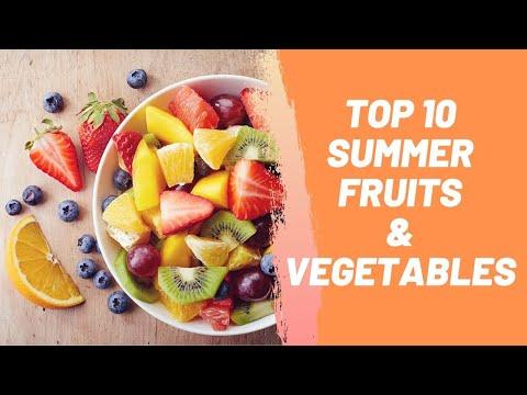 Top 10 Summer Fruits & Vegetables