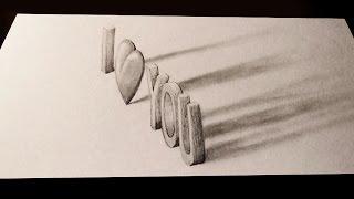 Простое 3D графити я тебя люблю / How to draw I love you in 3D graffiti(Порадуй любимого человека необычным рисунком. ПРОСТЫЕ 3D рисунки ..., 2015-11-17T05:38:57.000Z)