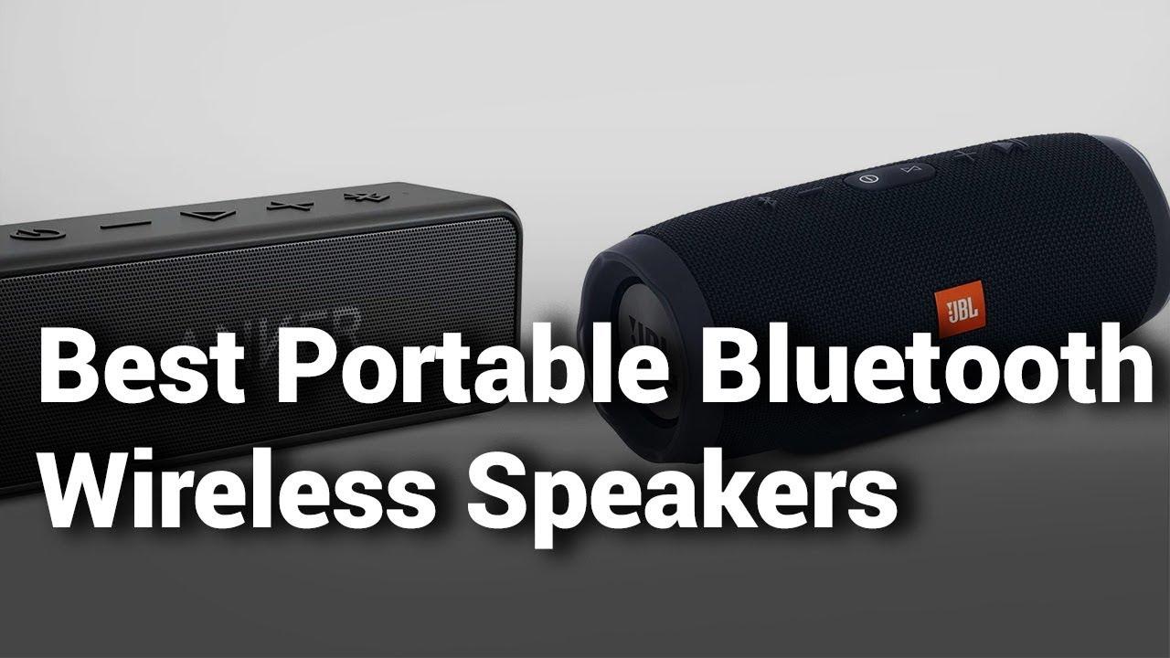 d460d92911ba72 7 Best Portable Wireless Speakers 2019 Review - Do Not Buy Portable  Wireless Speaker Before Watching