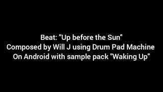 "Hip Hop Beat - ""Up Before the Sun"" - Drum Pad Machine - sample pack ""Waking Up"""