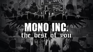 Mono Inc. - The Best Of You