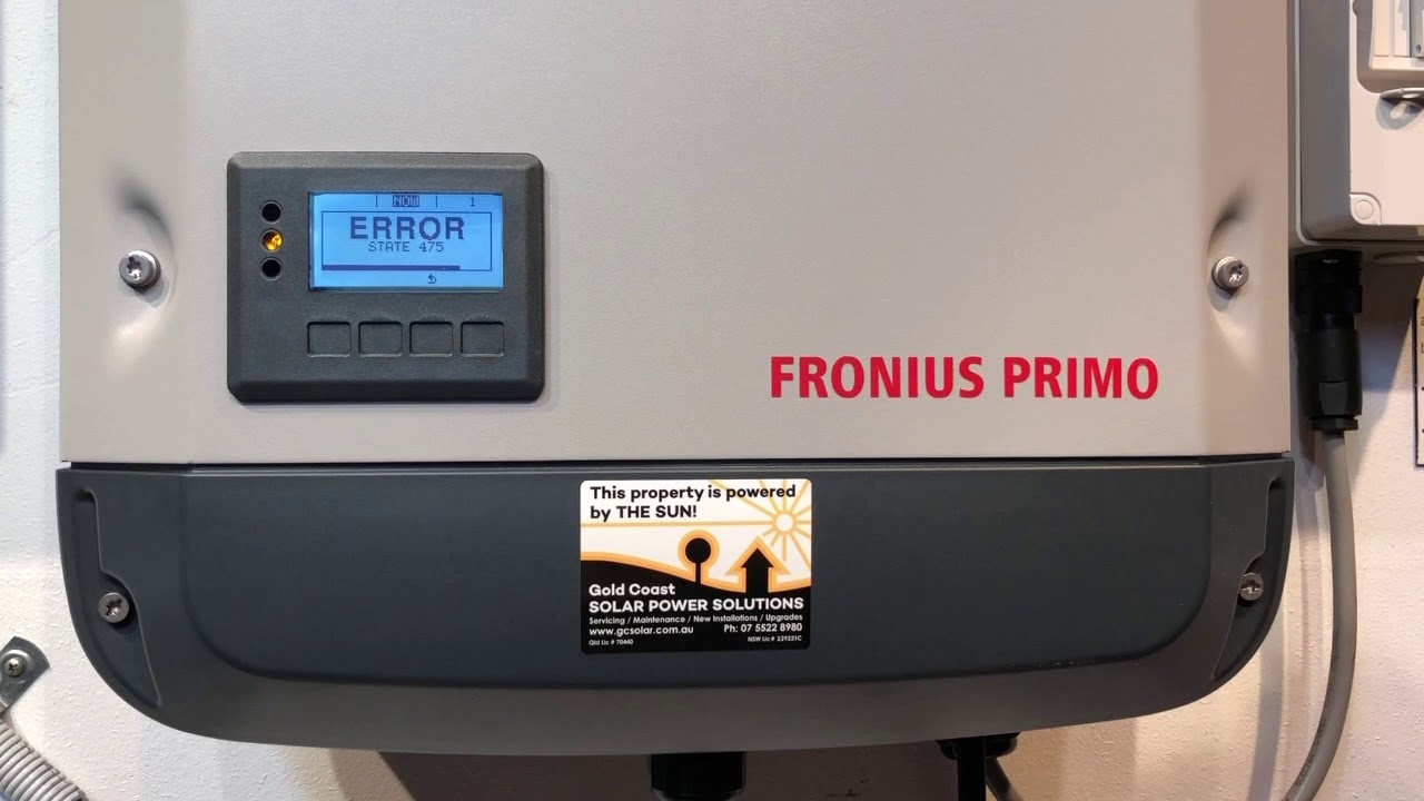 Fronius Galvo, Primo, Symo STATE 475 Error Message by Gold Coast Solar  Power Solutions