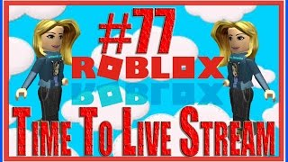 time to live stream roblox 67 with friends mini games mm2